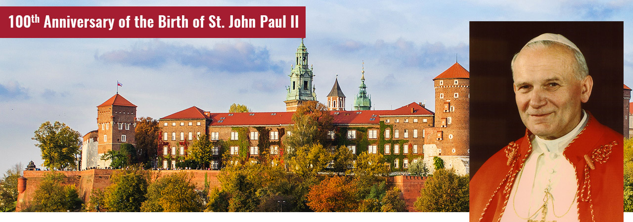 Saint John Paul II 100th Anniversary Pilgrimages to Poland